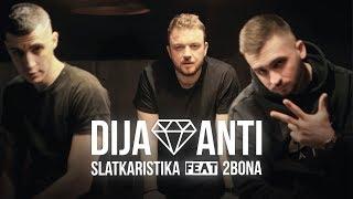 Slatkaristika feat. 2Bona - Dijamanti [Official Video]