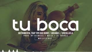 Instrumental Trap Tipo Bad Bunny / Arcangel // TU BOCA // Clazzik Beats
