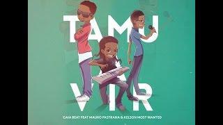 Gaia Beat - Tamu a Vir feat. Mauro Pastrana, Kelson Most Wanted