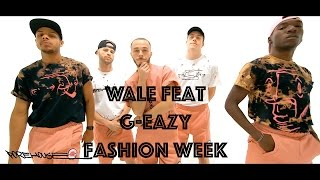 Wale - Fashion Week (feat G-Eazy) | Hamilton Evans Choreography