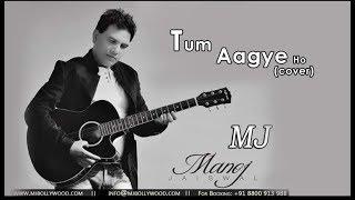 TUM AA GAYE HO |  COVER SONG | UNPLUGGED | PIONO VERSION | KISHOR AND LATA JI | BOLLYWOOD MJ |