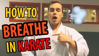 How To Breathe in Karate