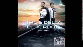 Rmc & Delta - El Perdon