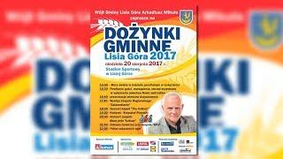 Łobuzy gwiazdą Dożynek w Lisiej Górze - Magazyn Miejski 16/08/2017 - imav.tv
