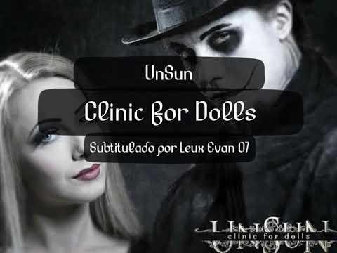 Clinic For Dolls En Espanol de Unsun Letra y Video
