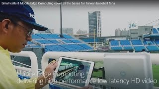 Small cells & Mobile Edge Computing cover all the bases for Taiwan baseball fans