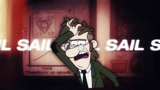 S A I L - Gravity Falls AMV