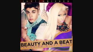 Beauty And A Beat - Justin Bieber ft. Nicki Minaj (Reversed Audio)
