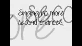 No More Second Chances by MKTO ft. Jessica Ashley
