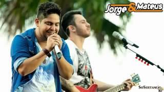 Jorge & Mateus - O Que é Que Tem