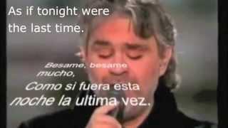 Besame mucho-Andrea Bocelli with Spanish lyrics, subtitles and English translation.