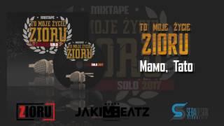 Zioru - Mamo, Tato