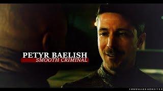 petyr baelish | smooth criminal