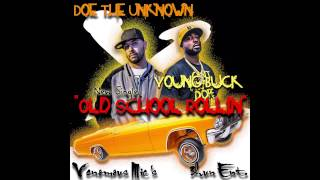 Doe The Unknown -Old School Rollin (Feat. Young Buck)