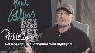 Phil Collins - Not Dead Yet Live! Announcement Highlights