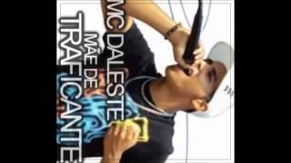 MC DALESTE - MÃE DE TRAFICANTE ♫♪ ' DJ GÁ BHG