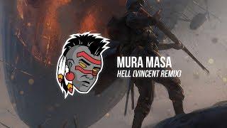 Mura Masa - Hell (Vincent Remix)