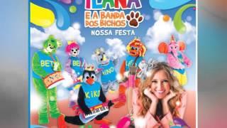 Ilana e a Banda dos Bichos - [Cd Nossa Festa ] - Nossa Festa