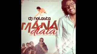 DJ Nelasta Feat. Dany e Xandy & Má Conduta - Mana Diala ( 2o16 )