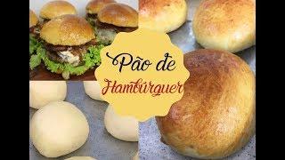 PÃO DE HAMBÚRGUER | Bem Vindos à Cozinha | Receita 108