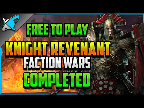"""""""F2P"""" KNIGHT REVENANT Faction Wars COMPLETED (10/13) 