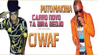 Cj Wa Ft Puto Makina_carro-novo-ta-bira-bedjo_Oficial-Cj-Recordz