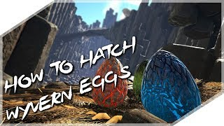 HOW TO HATCH WYVERN EGGS EASILY!!! - ARK: Survival Evolved