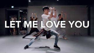 Let Me Love You - DJ Snake (ft. Justin Bieber) / Bongyoung Park Choreography