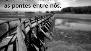 Pedro Abrunhosa - Pontes entre nós.wmv
