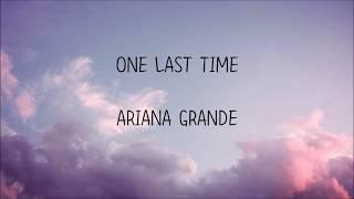 Ariana Grande - One last time (한국어 가사/해석/자막)