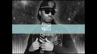 Kings Need Queens Future Type Beat