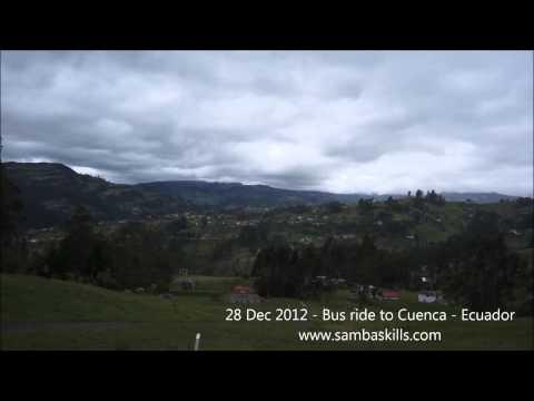 28 Dec 2012 – Bus ride to Cuenca – Ecuador – www.sambaskills.com