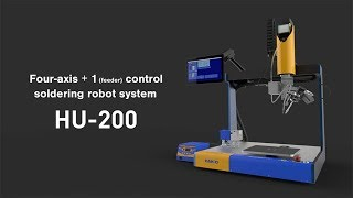 HAKKO HU-200; Easy-to-operate 4-axis + 1 (feeder) control soldering robot system