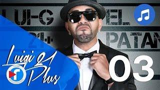 03 - Los favoritos - Luigi 21 Plus Ft. Nengo Flow | El Patán