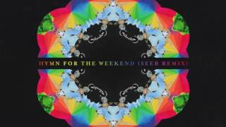 Coldplay   Hymn For The Weekend Remix