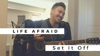 Life Afraid | Set It Off (Angelo Munji Cover)