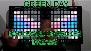 Green Day - Boulevard Of Broken Dreams (Wild Cards Remix) // Launchpad cover