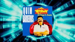 Quim Barreiros - A garagem da vizinha (DJ Tiago C. Remix)