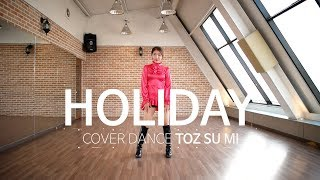 [Cover Dance] Girls' Generation - Holiday, 소녀시대 - 홀리데이 @ TOZ Dance TV
