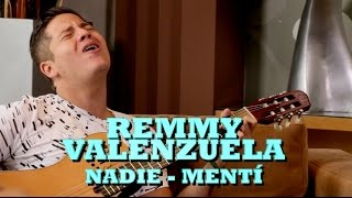 REMMY VALENZUELA - NADIE/MENTÍ (Versión Pepe's Office)