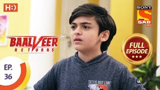 Baalveer Returns   Ep 36   Full Episode   29th October, 2019