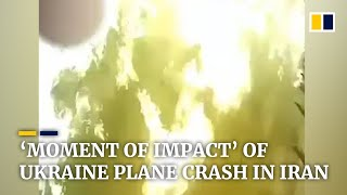 Ukraine crash in Iran: video reportedly shows plane's impact and aftermath