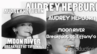 Audrey Hepburn - Moon River [Breakfast at Tiffany's]