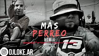 MÁS PERREO (REMIX) | DJ LOKE ✘ ÑEJO ✘ CAUTY