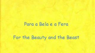Beauty and the Beast - Tale as Old as Time (Brazilian Portuguese + English translation)
