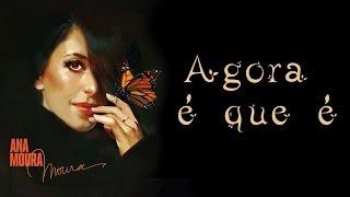 Ana Moura *Moura #7* Agora é que é
