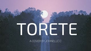 TORETE || Johnelle C. (Cover)