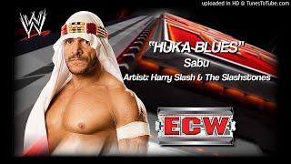 "Sabu 2006 - ""Huka Blues"" WWE ECW Entrance Theme"