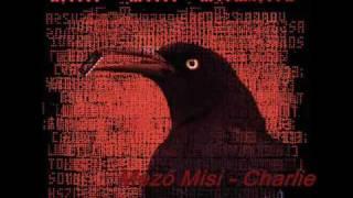 Chip Chip Chokas feat. Mező Misi - Charlie