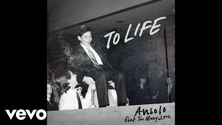 Ansolo - To Life (Audio) ft. Too Many Zooz